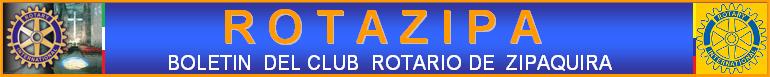 ROTAZIPA: Boletin informativo del Club Rotario de Zipaquira